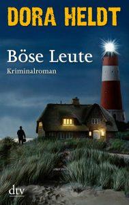 Böse Leute – Der neue Roman von Bestsellerautorin Dora Heldt. Quelle: dtv Verlag