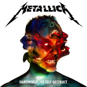 Metallica Alum Cover: HARDWIRED ... TO SELF DESTRUCT. Quelle: Universal Music