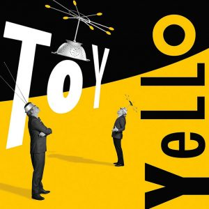Yello TOY CD-Cover, Quelle: Universal Music
