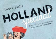 Holland speciaal ist der etwas andere Reiseführer über die Niederlande. Quelle: Conbook Verlag