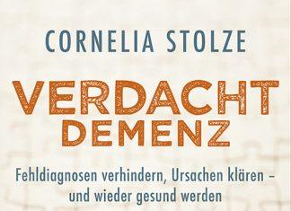 Das neue Buch Verdacht Demenz von Cornelia Stolze. Quelle: Herder Verlag