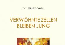 """""""Verwöhnte Zellen bleiben jung"""" - der Ratgeber von Dr. Heide Barnert. Bildquelle: tredition Verlag"""