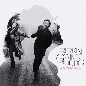 CD-Cover BIRKIN GAINSBOURG LE SYMPHONIQUE. Quelle: Warner Music Germany