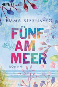 """Emma Sternbergs """"Fünf am Meer"""" ist unsere Leseempfehlung für ihren Strandurlaub. Bildquelle: Heyne Verlag"""