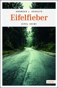 """""""Eifelfieber"""" ist im Emons Verlag erschienen. Bildquelle: Emons Verlag"""
