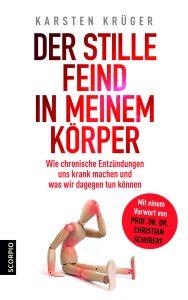"""Prof. Dr. Karsten Krügers Buch """"Der stille Feind in meinem Körper"""". Bildquelle: Scorpio Verlag"""