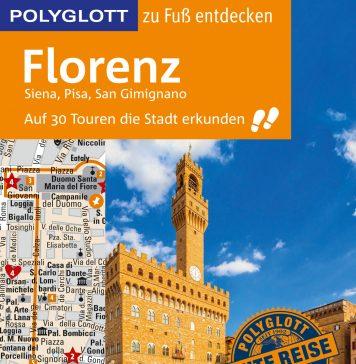 """Florenz ist der neue Reiseführer der """"Polyglott zu Fuß""""-Reihe. Bildquelle: Gräfe und Unzer Verlag"""