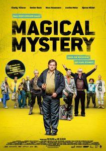 Magical Mystery. FILMPLAKAT. Quelle: © DCM / Gordon Timpen