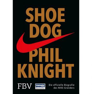 """In Shoe Dog erzählt Phil Knight die Geschichte seines Lebenswerkes """"Nike"""". Bildquelle: FinanzBuch Verlag"""