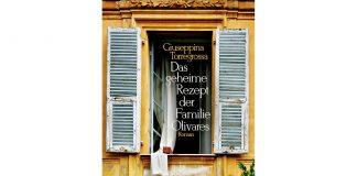 """""""Das geheime Rezept der Familie Olivares"""" von Giuseppina Torregrossa. Bildquelle: berlinverlag"""