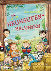 Die Heuhaufen-Halunken sind ein wunderbares geschenk für alle Kinder ab 8 Jahren. Bildquelle: cbj Verlag