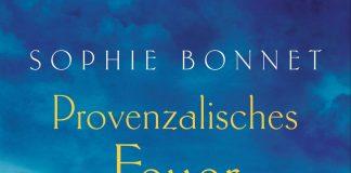 Provenzalisches Feuer - ein neuer Fall für Pierre Durand. Bildquelle: Blanvalet Verlag