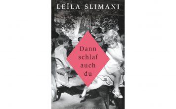 """""""Dann schlaf auch du"""" von Leila Slimani. Bildquelle: Luchterhand Verlag"""