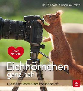 Eichhörnchen ganz nah ist ein wunderschöner Bildband über die kleinen putzigen Nager. Bildquelle: blv Verlag