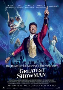 GREATEST SHOWMAN_Filmplakat. Quelle © 2017 Twentieth Century Fox