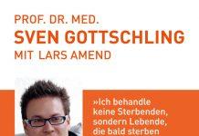 """""""Leben bis zuletzt - Was wir für ein gutes sterben tun können"""" von Sven Gottschling, Arzt für Palliativmedizin. Bildquelle: Fischer Verlag"""