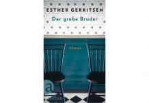 """Eine Familiengeschichte der besonderen Art: Esther Gerritsens """"Der grosse Bruder"""". Bildquelle: Aufbau Verlag"""