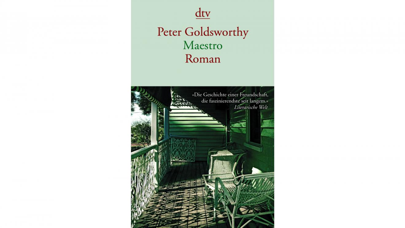 Maestro von Peter Goldsworthy erzählt die Geschichte einer ungewöhnlichen Freundschaft. Bildquelle: dtv Verlag