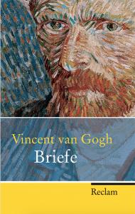 Vincent van Gogh: Briefe Bildquelle: Reclam Verlag