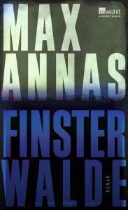 """Wenn ein Alptraum zur realität wird. """"Finsterwalde"""" - der neue Roman von Max Annas beschreibt genau diese Situation. Bildquelle: Rowohlt Verlag"""