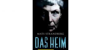 """Mats Sandbergs """"Das Heim"""" handelt von unerklärlichen Geschehnissen in einem Seniorenheim. Bildquelle: Fischer Tor Verlag"""