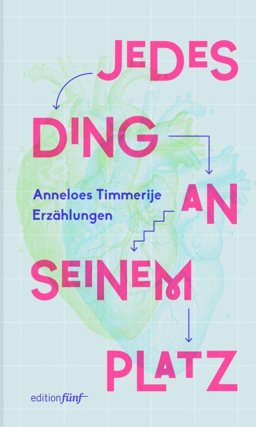 Jedes Ding an seinem Platz von Anneloes Timmerlje ist das neuste Buch des edition fünf Verlages. Bildquelle: edition fünf