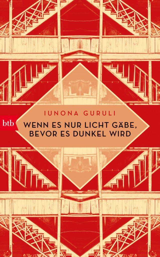 Wenn es nur Licht gäbe, bevor es dunkel wird ist das erste Buch, das von Iunona Guruli im btb Verlag erschienen ist. Bildquelle: btb Verlag