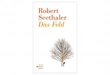 In Das Feld begleitet Robert Seethaler 29 Schicksale über den Lebensabend hinaus. Bildquelle: Hanser Berlin