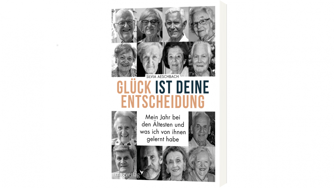 In ihrem Buch hat Silvia Aeschbach Seniorinnen und Senioren nach ihrem persönlichen Glücksrezept gefragt. Bildquelle: mvg Verlag