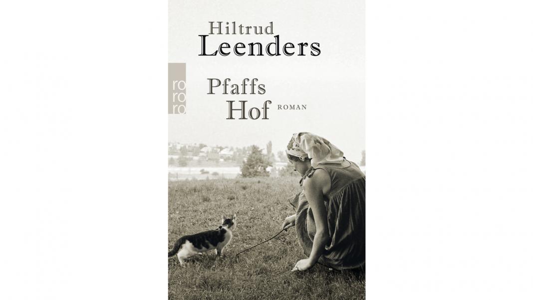 Pfaffs Hof gibt einen authentischen Einblick in das Leben einer deutschen Familie in der Nachkriegszeit. Bildquelle: rowohlt Verlag